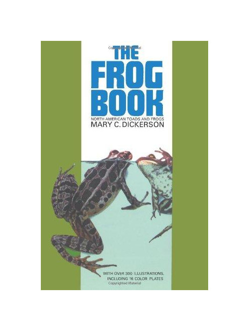 The Frog Book. North American Toads and Frogs.
