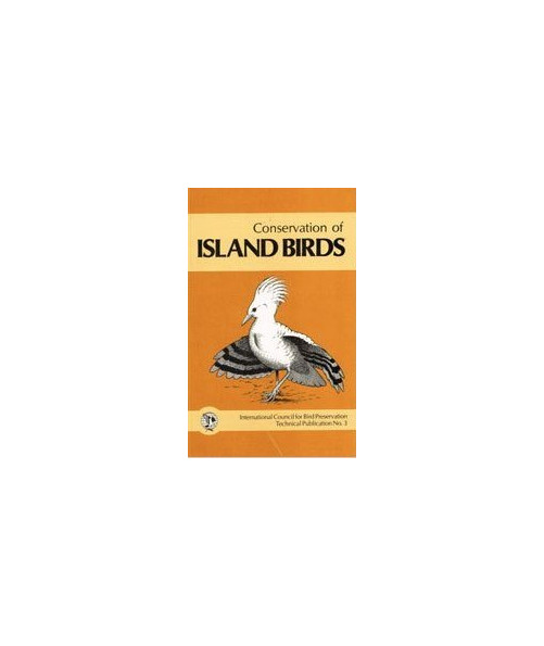 Conservation of Island Birds: Case Studies for the Management of Threatened Island Species.