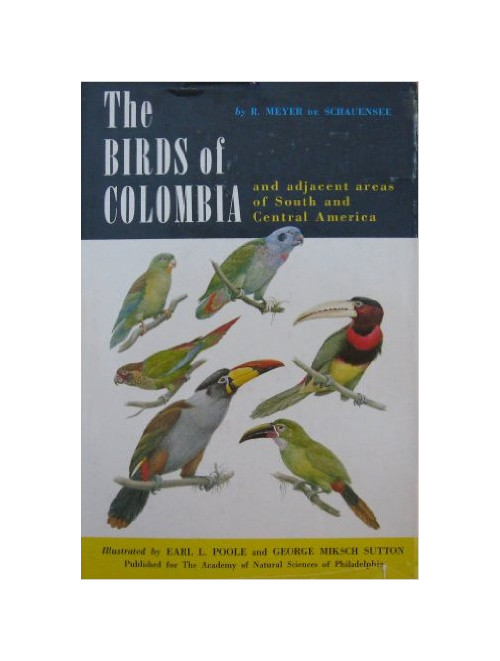 The Birds of Colombia and Adjacent Areas of South and Central America.
