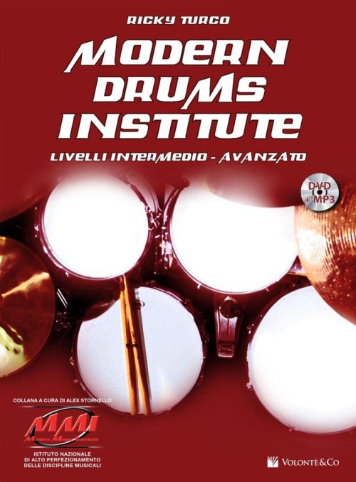 Modern drums institute. Livello intermedio/avanzato. Con DVD.