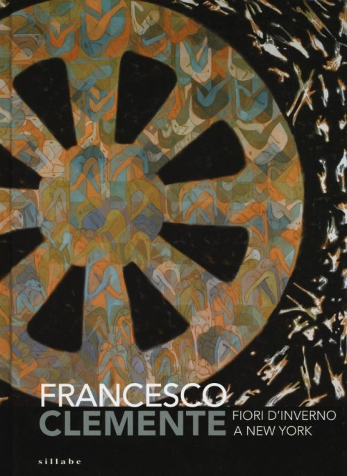 Francesco Clemente. Fiori d'Inverno a New York.