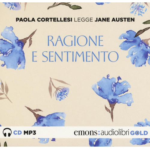 Ragione e sentimento letto da Paola Cortellesi. Audiolibro. CD Audio formato MP3.