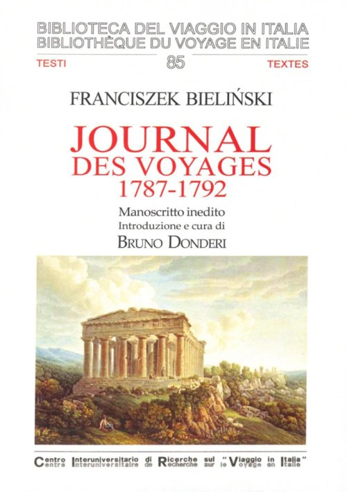 Journal des voyages, 1787-1792. Manoscritto inedito. Ediz. italiana e francese.