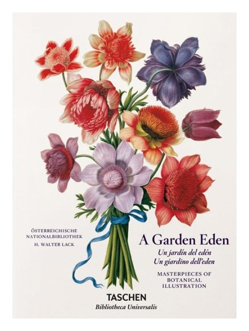 Garden eden. Masterpieces of botanical illustration. Ediz. italiana, spagnola e portoghese.