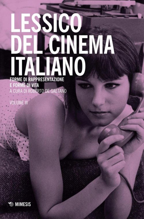 Lessico del cinema italiano. Vol. 3.