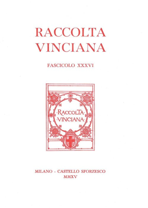 Raccolta vinciana (2015). Vol. 36.