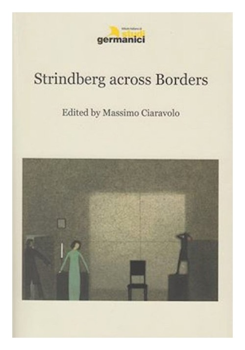 Strindberg across borders. Ediz. multilingue.