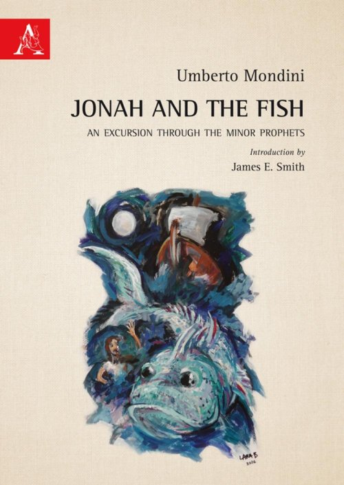 Jonah and the fish. An excursion through the minor prophets.