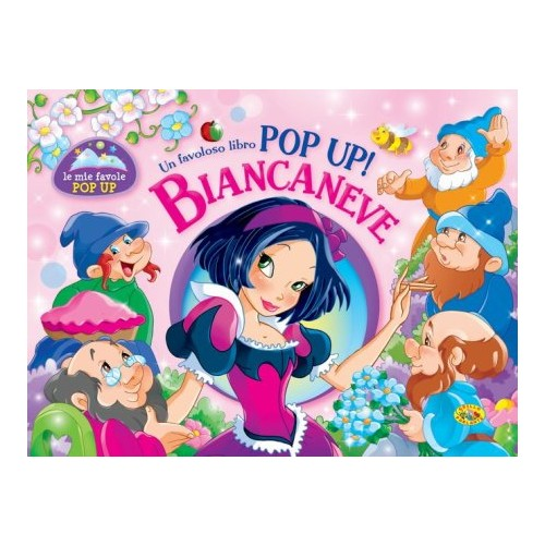 Biancaneve. Libro pop-up.