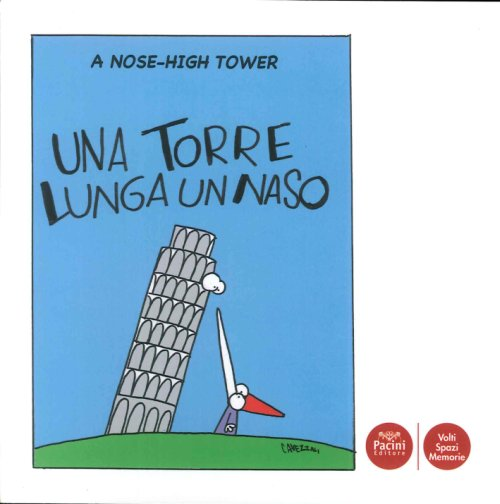 High Tower una Torre Lunga un Naso.