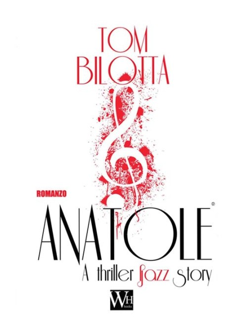 Anatole. A thriller jazz story.
