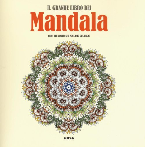 Art activity. Il grande libro dei mandala.