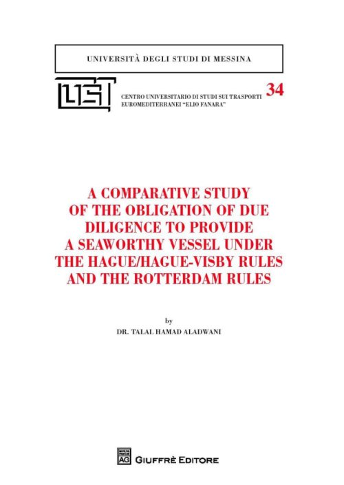 A comparative study of the obligation of due diligence to provide a seaworthy vessel under the Hague/Hague-Visby Rules and the Rotterdam Rules.