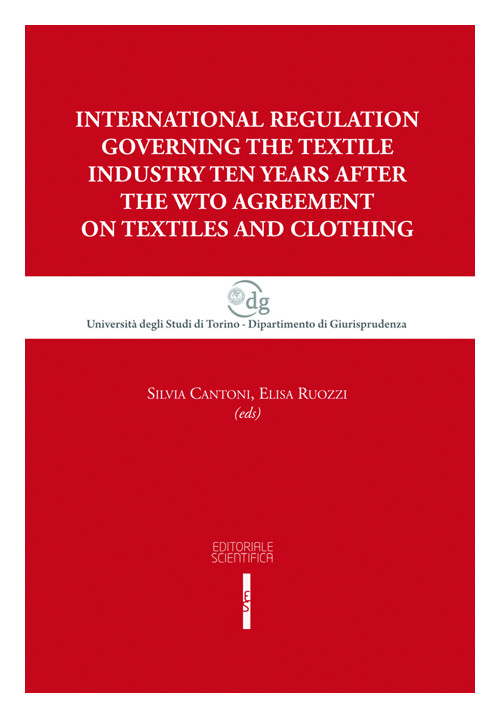 International regulation governing the textile industry ten years after the WTO agreement on textiles and clothing.