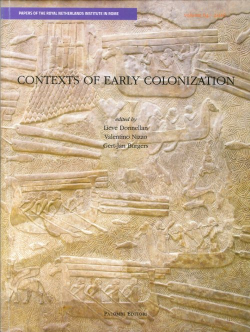 Contexts of Early Colonization. Acts of the Conference vol. 1.