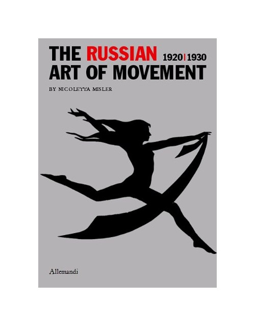 The Russian Art of Movement.