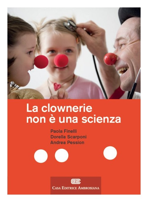 La clownerie non è una scienza.