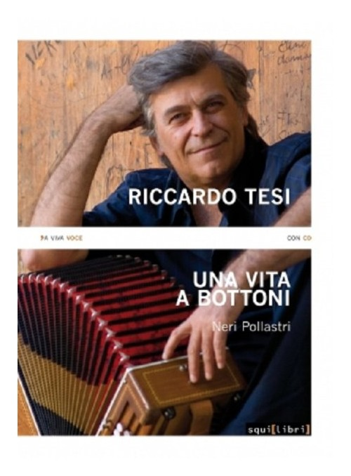 Riccardo Tesi. Una vita a bottoni. Con CD Audio.
