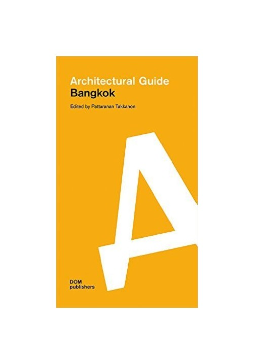 Bangkok. Architectural Guide.