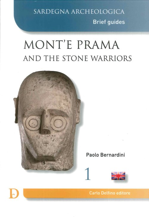 Mont'E Prama and the Stone Warriors.