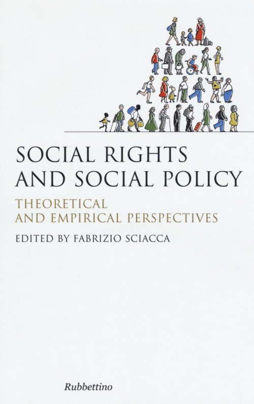 Social Rights and Social Policy. Theoretical and Empirical Perspectives.