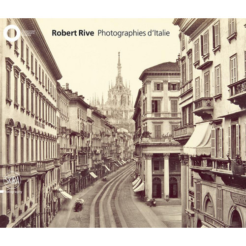 Robert Rive. Photographies d'Italie.