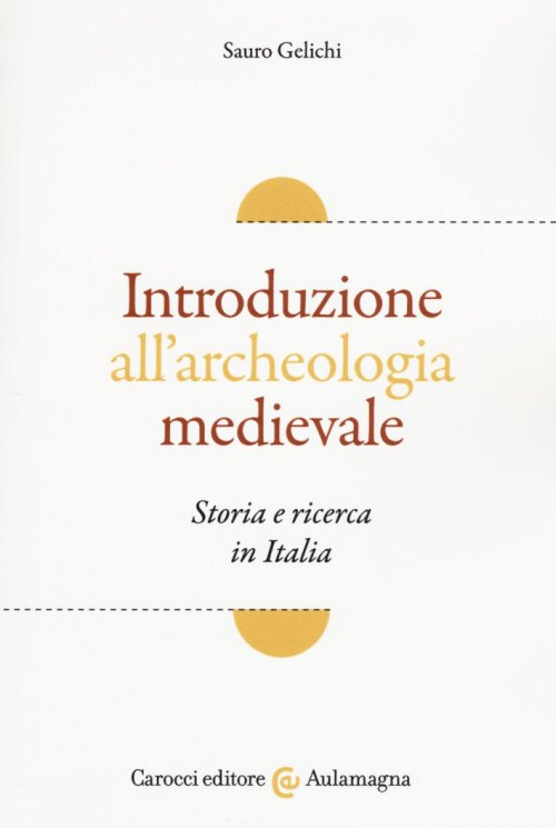 Introduzione all'archeologia medievale.