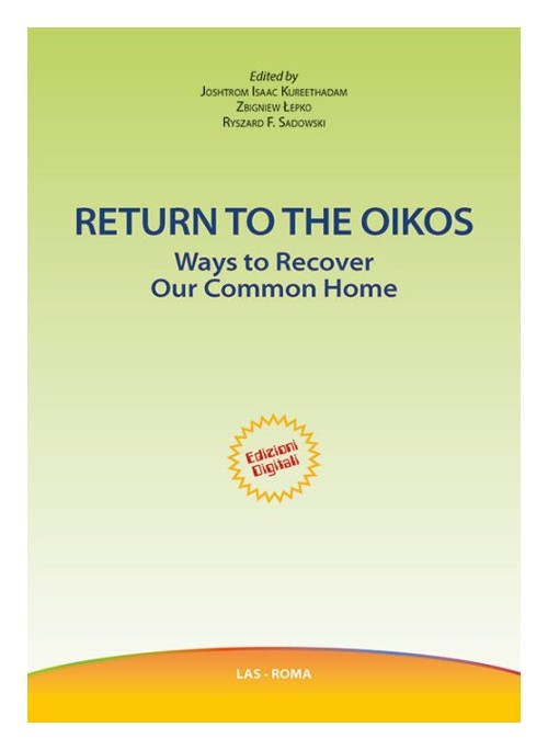 Return to the oikos. Ways to recover our common home.