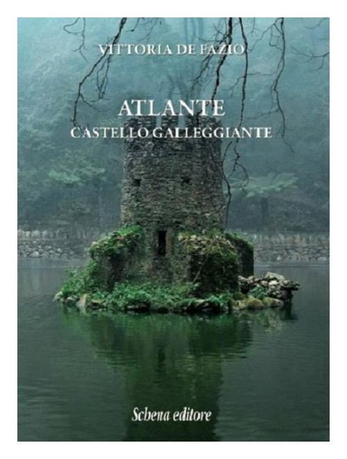 Atlante. Castello galleggiante.