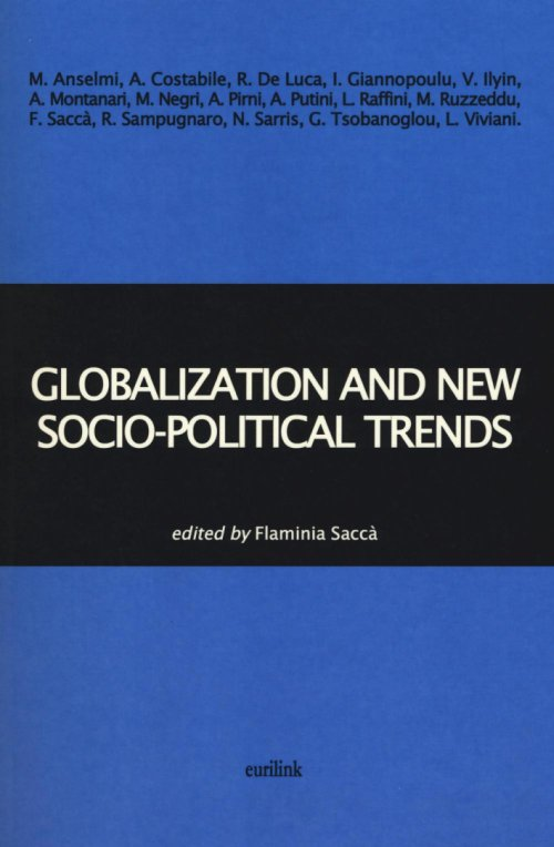 Globalization and new socio-political trends.