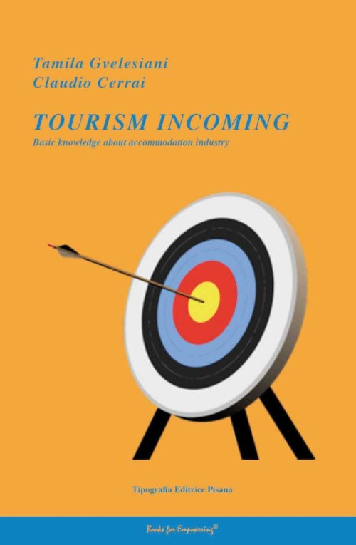 Tourism incoming. Basic knowledge about accommodation industry.