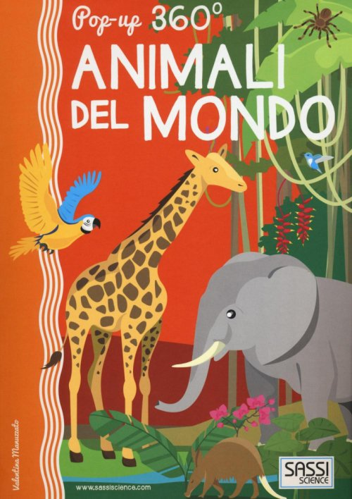 Animali del mondo. Pop-up 360°.