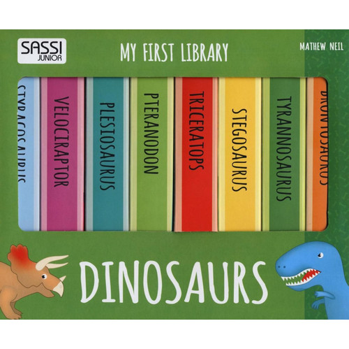 Dinosaurs. My first library.
