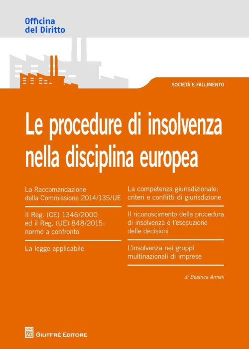 Le procedure di insolvenza nella disciplina europea.
