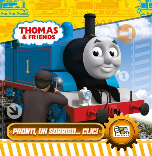 Pronti, un sorriso... clic! Thomas & friends.
