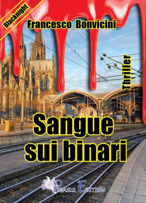 Sangue sui Binari.