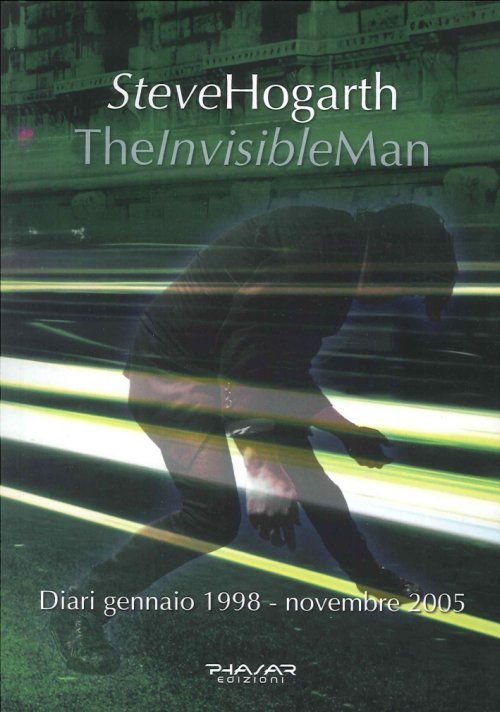 The Invisible Man. Diari 1998-2005.