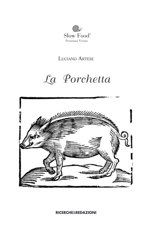 La porchetta. Fonti documentaire di età moderna in area aprutina.