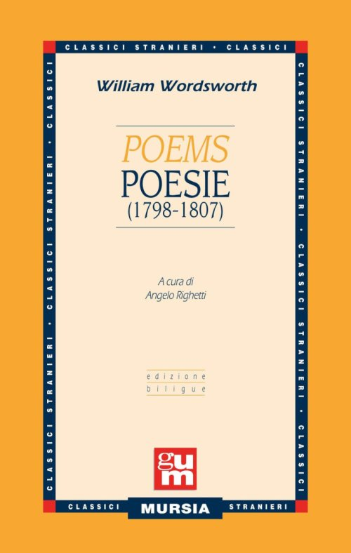 Poems-Poesie (1798-1807). Testo a fronte inglese.