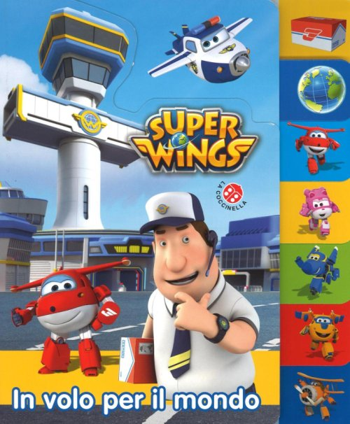 In volo per il mondo. Super Wings.