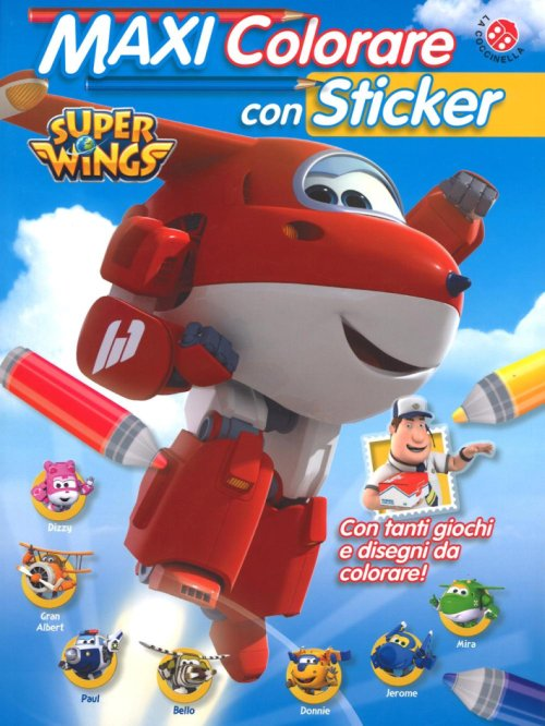 Maxi colorare con sticker e tattoo. Super Wings.