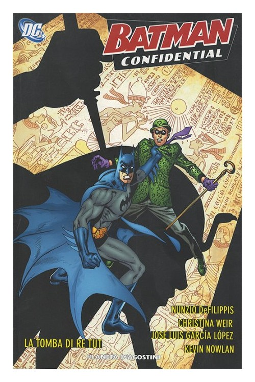 Tomba di Rei Tut. Batman confidential. Vol. 6.