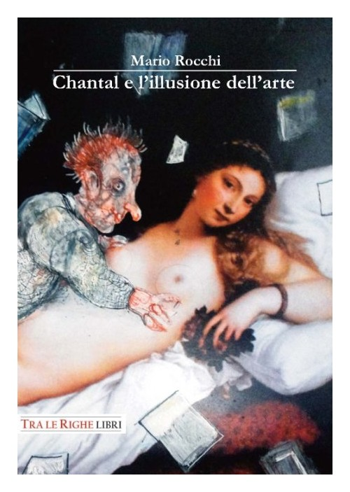Chantal e l'illusione dell'arte.