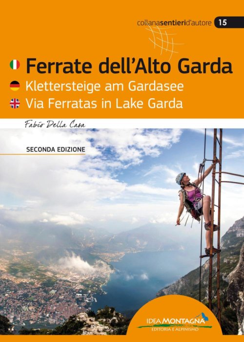 Ferrate dell'Alto Gardo. Ediz. multilingue.