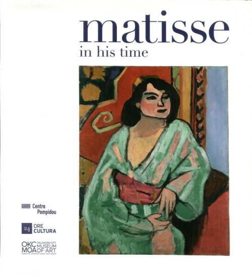 Matisse in His Time.