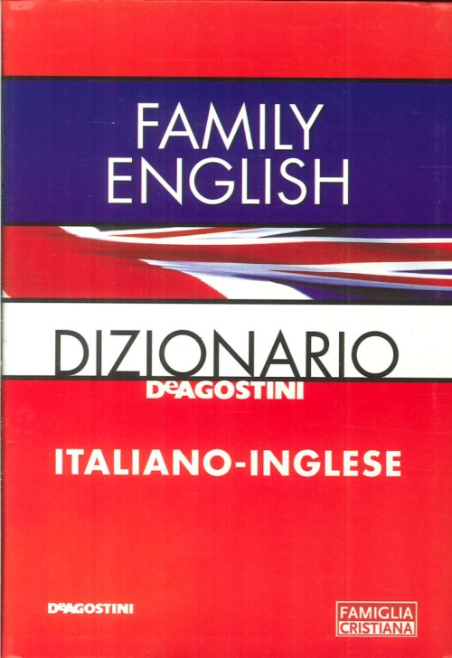Family English. Dizionario Italiano-Inglese.