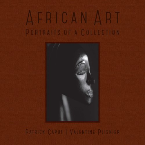 African Art. Portraits of a Collection.