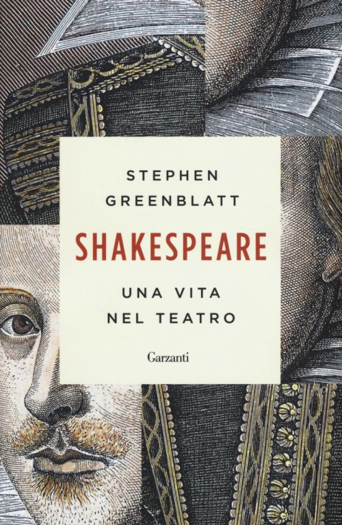 Il capocomico. Vita, trionfi e sconfitte di William Shakespeare.