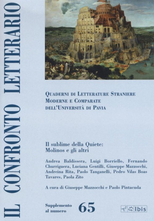 Il confronto letterario. Quaderni di letterature straniere moderne e comparate dell'Università di Pavia. Supplemento. Vol. 65.