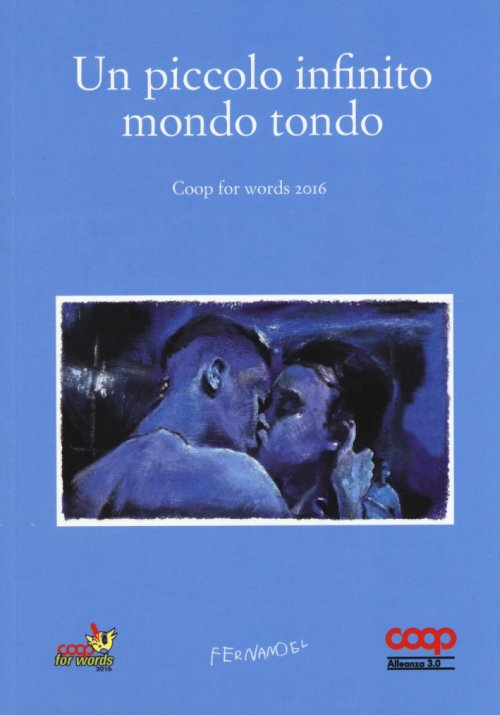 Un piccolo infinito mondo tondo. Coop for words (2016).